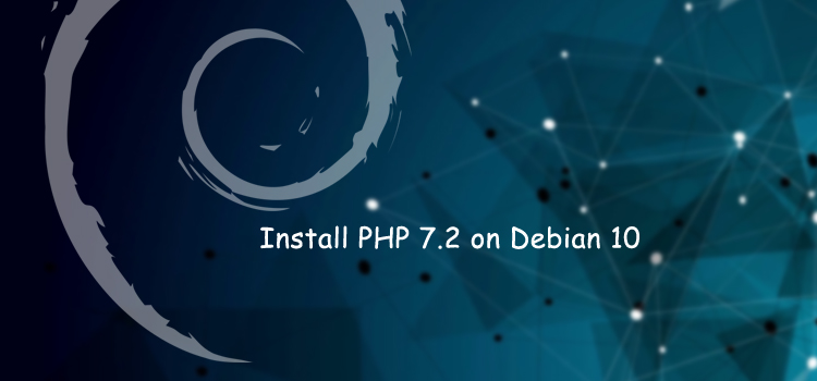 How to install PHP 7.2 on Debian 10