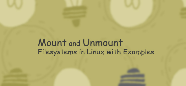 How to mount and unmount Linux file system by example