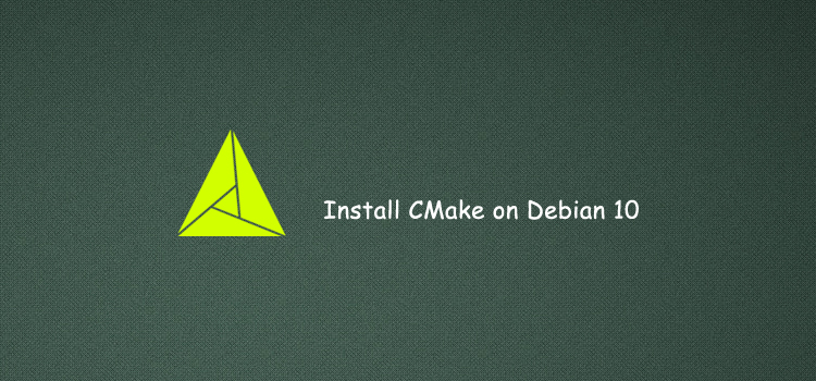 How to install CMake on Debian 10