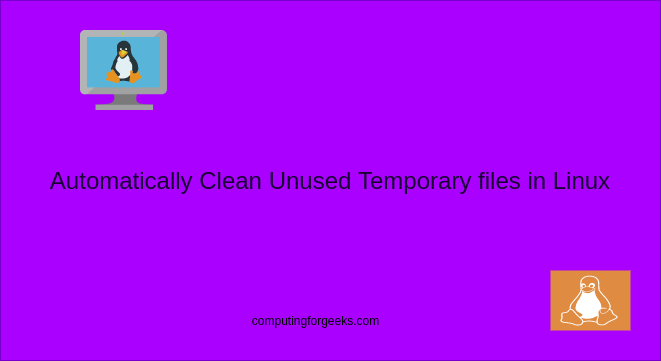 Automatically clear unused temporary files in Linux