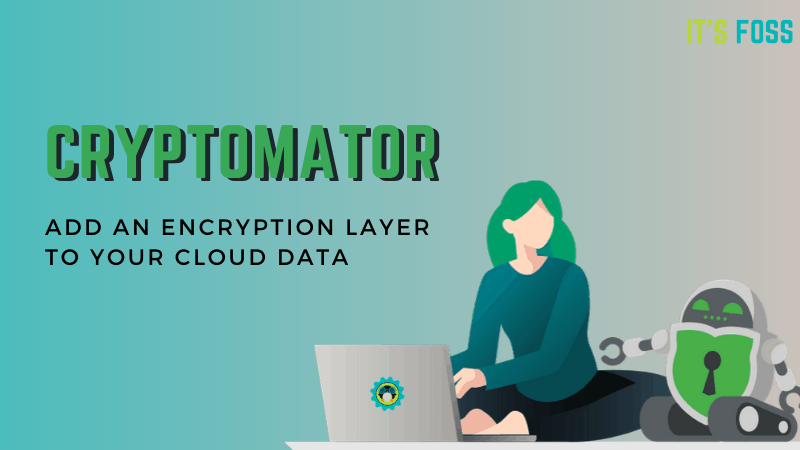 Before uploading files to the cloud using Cryptomator, encrypt them first