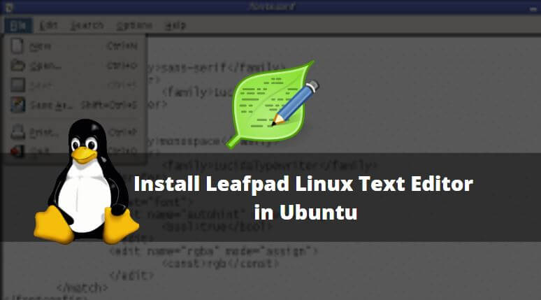 How to Install Leafpad Linux Text Editor in Ubuntu