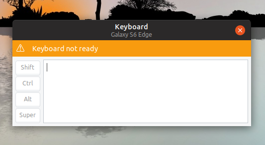 GSConnect keyboard is not ready