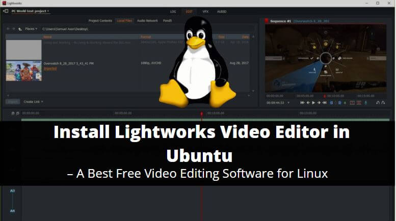 How to Install Lightworks Video Editor in Ubuntu – A Best Free Video Editing Software for Linux