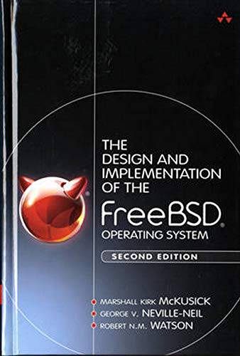 Design and Implementation of FreeBSD Operating System (Second Edition)