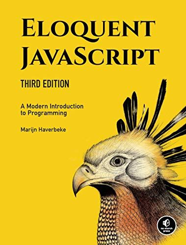 Eloquent JavaScript, Third Edition: Introduction to Modern Programming