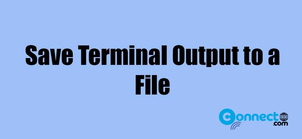 How to save terminal command line output to a file