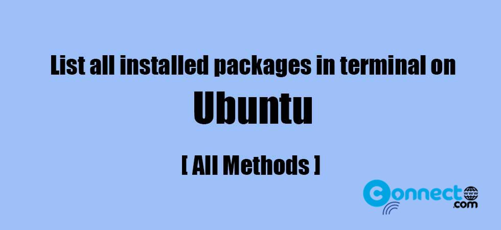 How to list all software packages installed in Ubuntu terminal