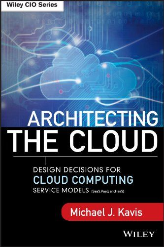 Architecture Cloud: Design decisions for cloud computing service models (SaaS, PaaS and IaaS)