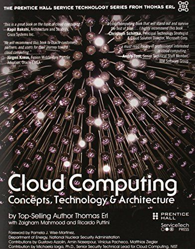 Cloud Computing: Concept, Technology and Architecture (Thomas Erl's Pearson Service Technology Series)