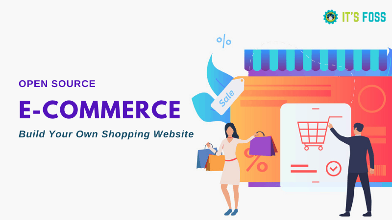 The best open source e-commerce platform to build an online shopping website