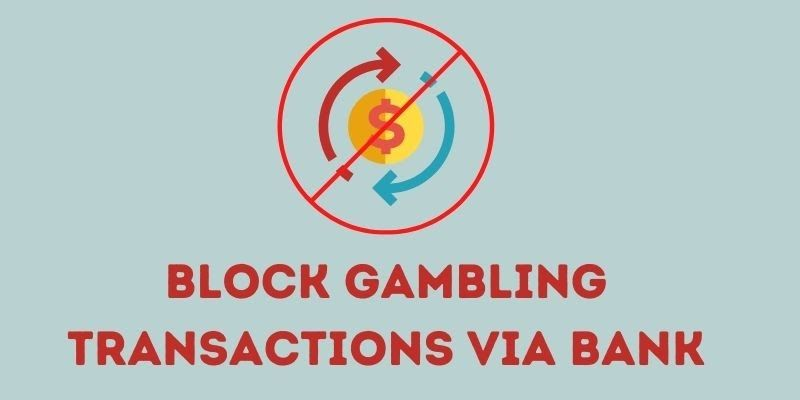 Allow mobile banking applications that prohibit gambling transactions in the UK