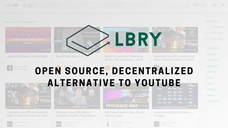 Meet LBRY, which is YouTube's blockchain-based decentralized alternative