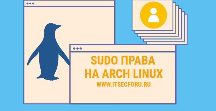 👥 Add, remove and grant sudo rights to Arch Linux users
