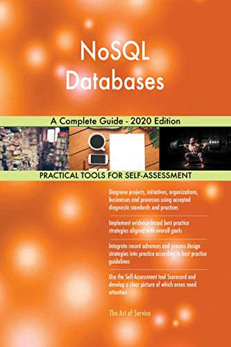 NoSQL Databases A Complete Guide - 2020 Edition